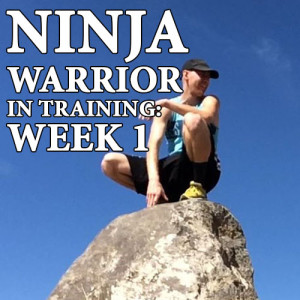 Daniel Elfers Ninja Warrior in Training: Week One