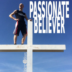 Passionate Believer by Daniel Elfers